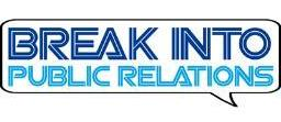 Break Into Public Relations logo