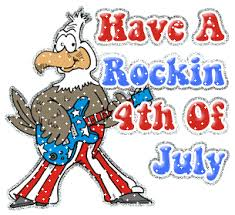 Have a rockin 4th of July